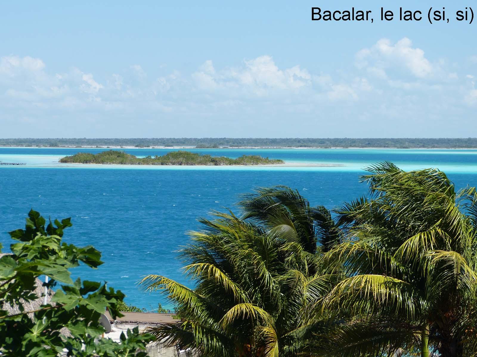 Cote yucatan, Bacalar le lac